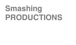 Smashing PRODUCTIONS